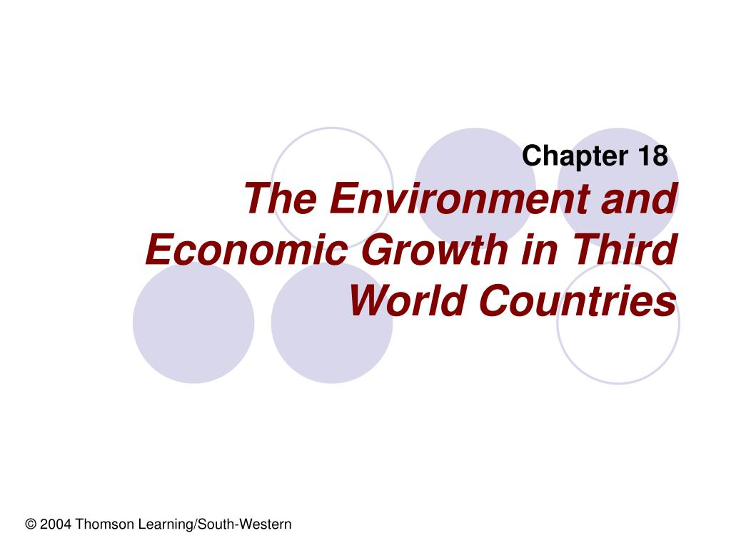 The Environment and Economic Growth in Third World Countries