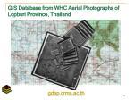 gis database from whc aerial photographs of lopburi province thailand