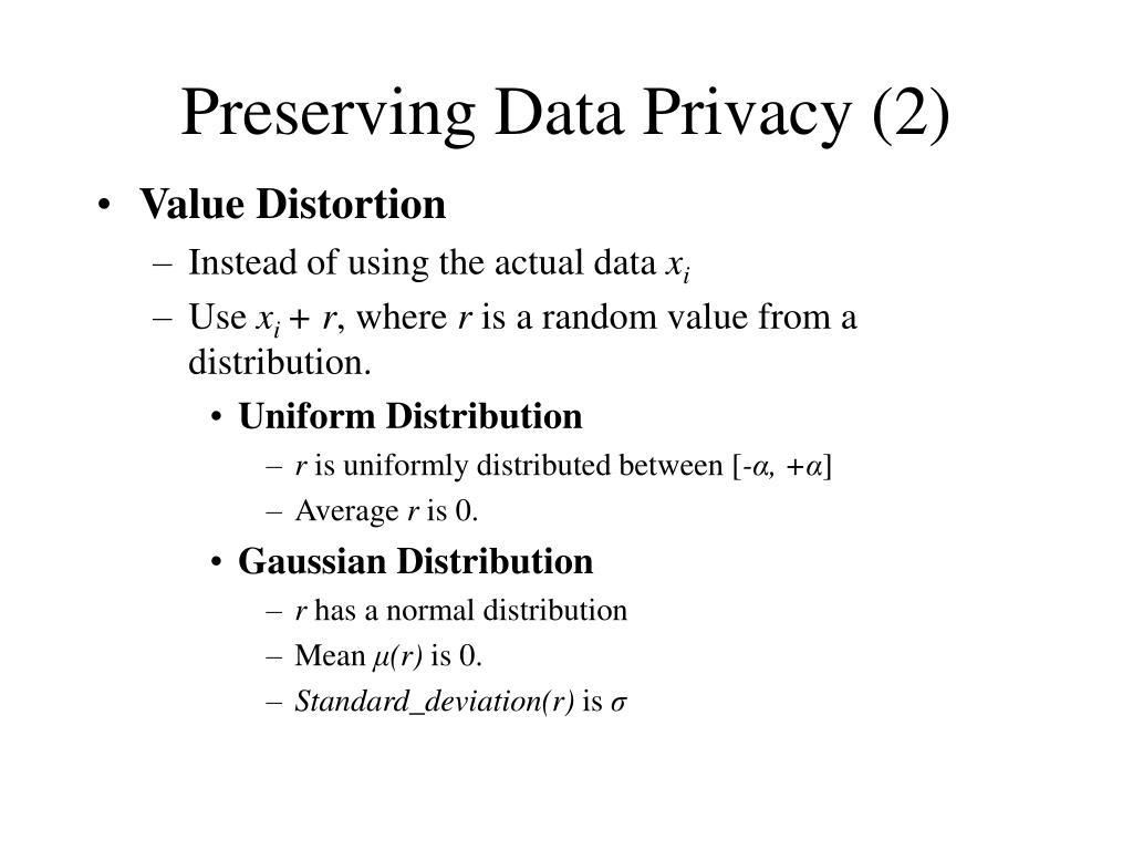 Preserving Data Privacy (2)