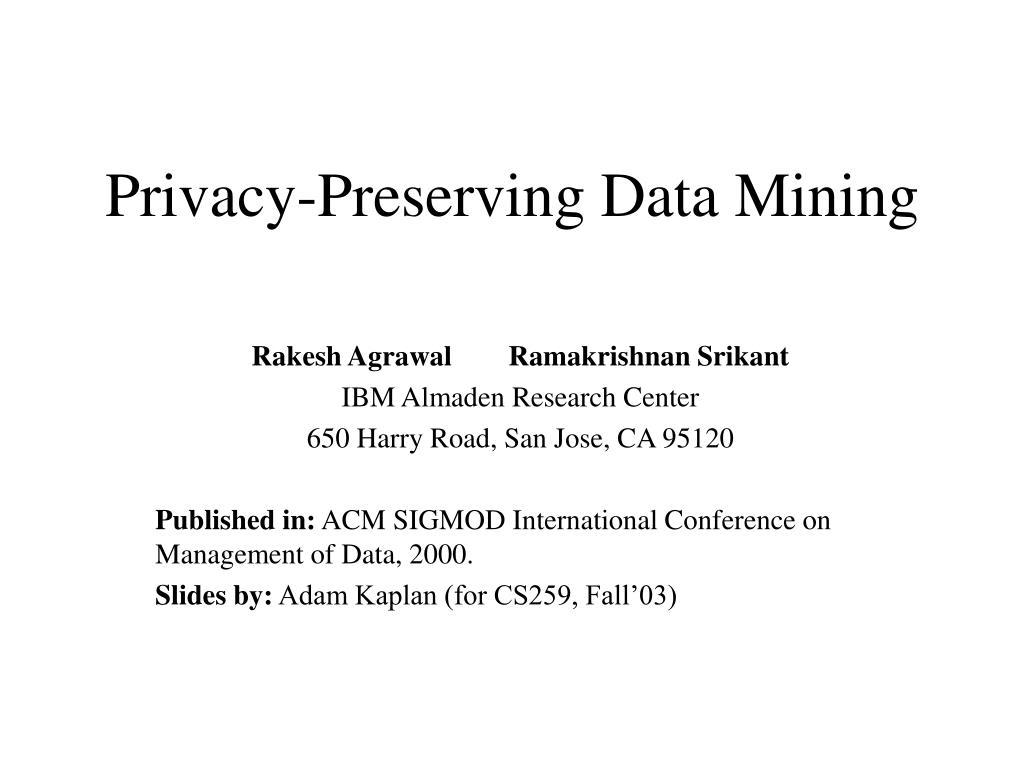 privacy preserving data mining l.