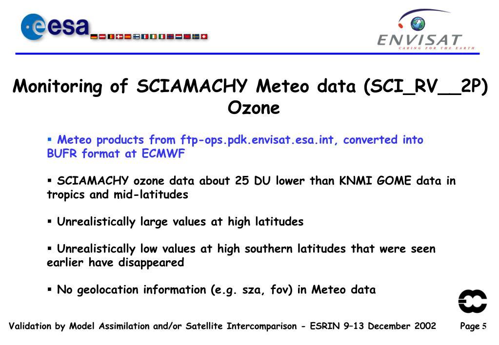 Monitoring of SCIAMACHY Meteo data (SCI_RV__2P)