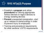 1910 147 a 3 purpose