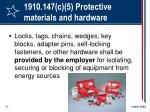 1910 147 c 5 protective materials and hardware
