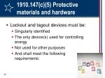 1910 147 c 5 protective materials and hardware28