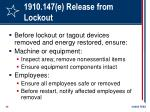 1910 147 e release from lockout