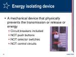 energy isolating device