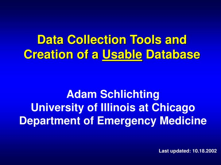 data collection tools and creation of a usable database n.