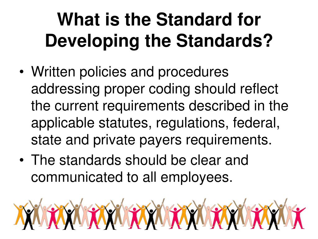 What is the Standard for Developing the Standards?