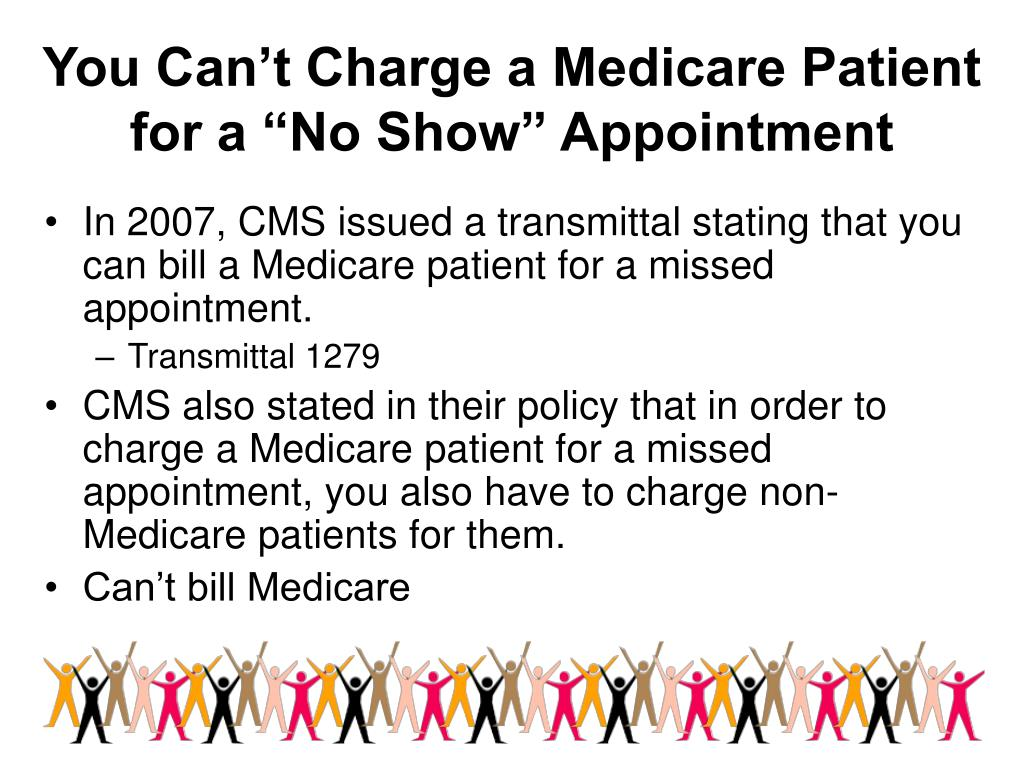 "You Can't Charge a Medicare Patient for a ""No Show"" Appointment"