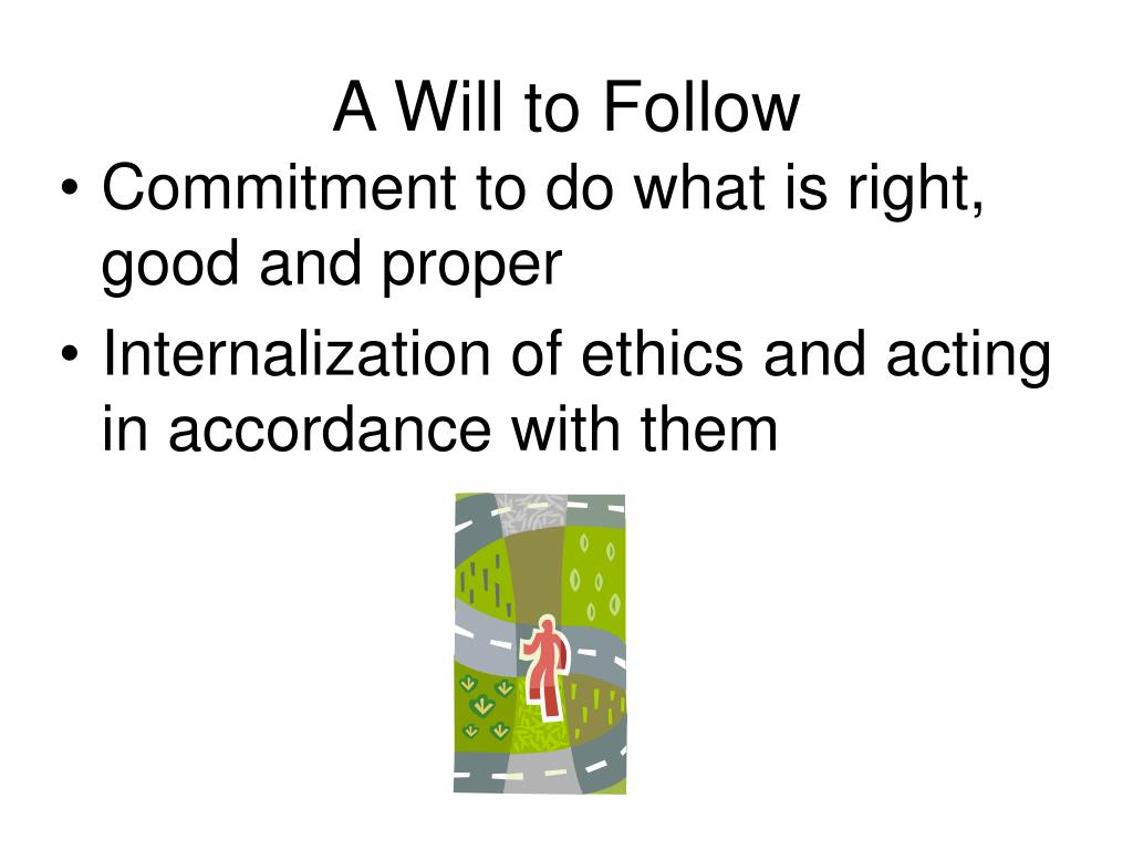 A Will to Follow