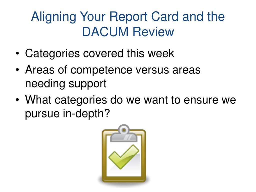 Aligning Your Report Card and the DACUM Review