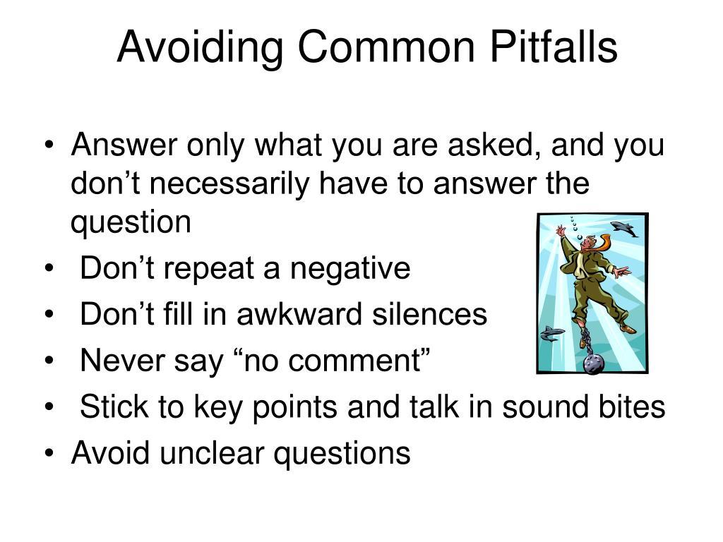 Avoiding Common Pitfalls