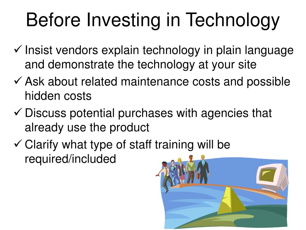 Before Investing in Technology