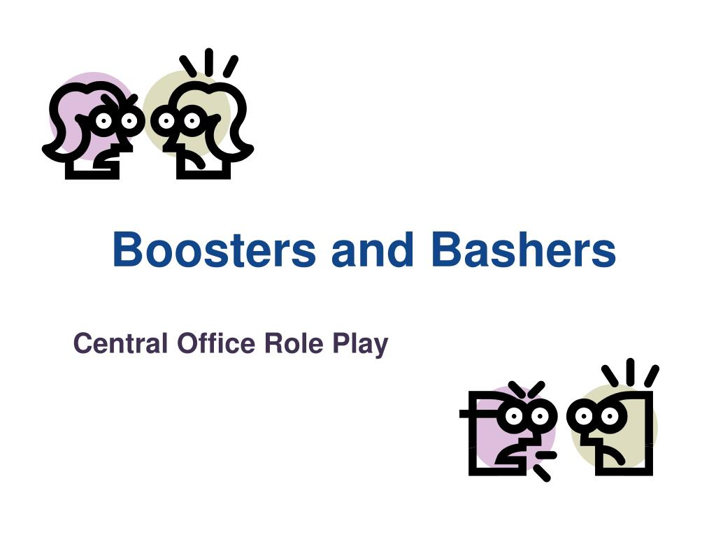 Boosters and Bashers