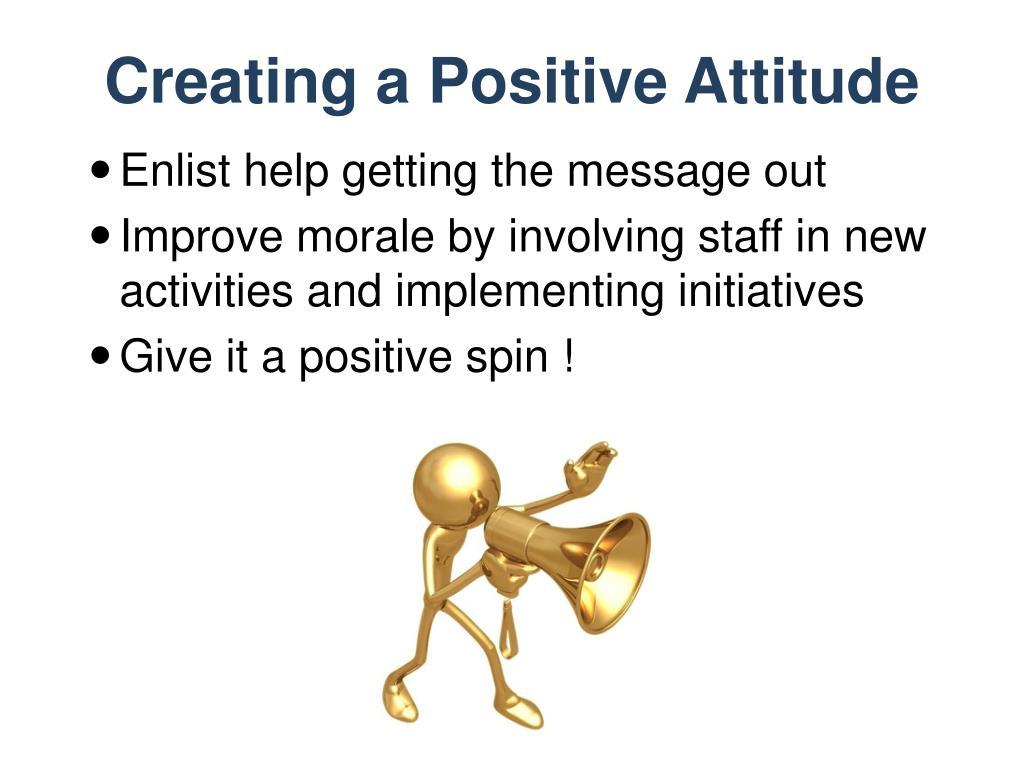 Creating a Positive Attitude