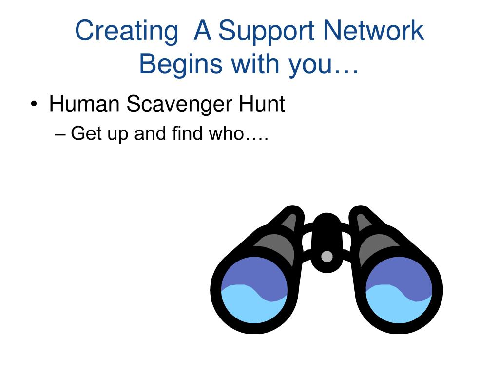 Creating  A Support Network