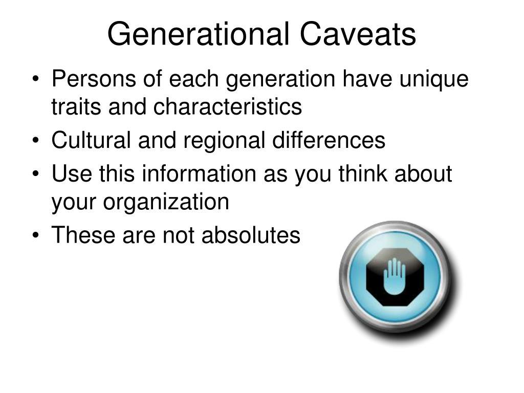 Generational Caveats