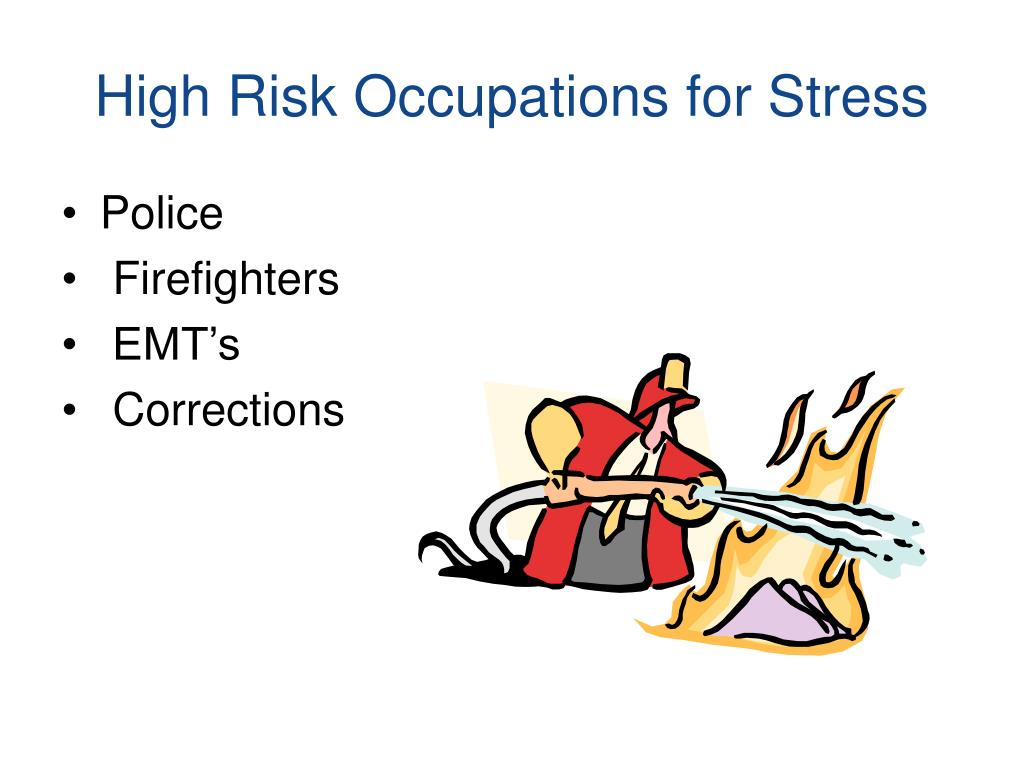 High Risk Occupations for Stress