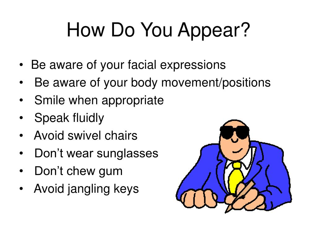 How Do You Appear?