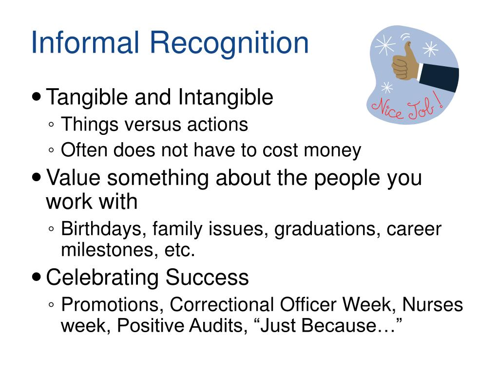 Informal Recognition
