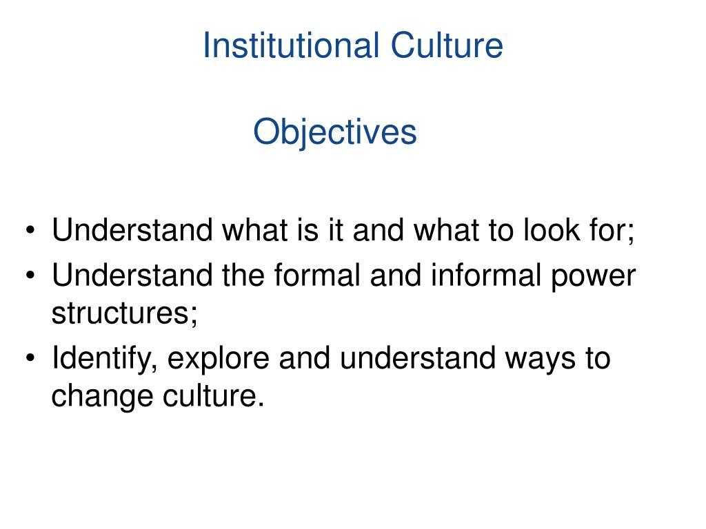 Institutional Culture