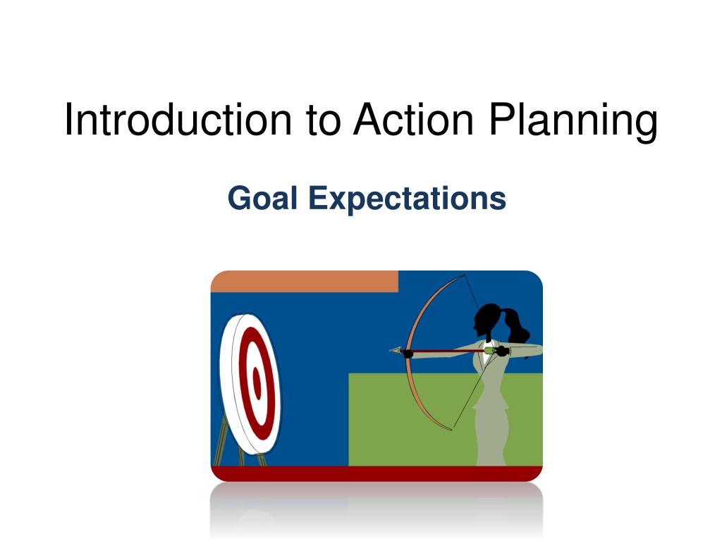 Introduction to Action Planning