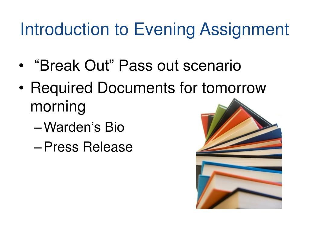 Introduction to Evening Assignment