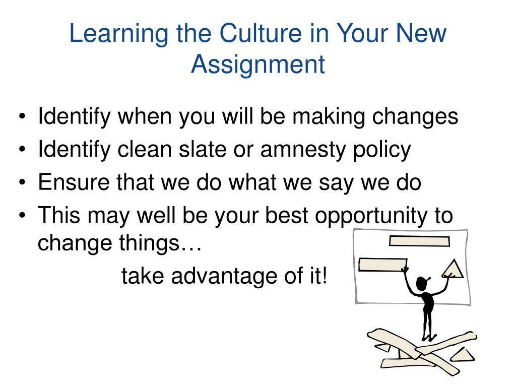 Learning the Culture in Your New Assignment