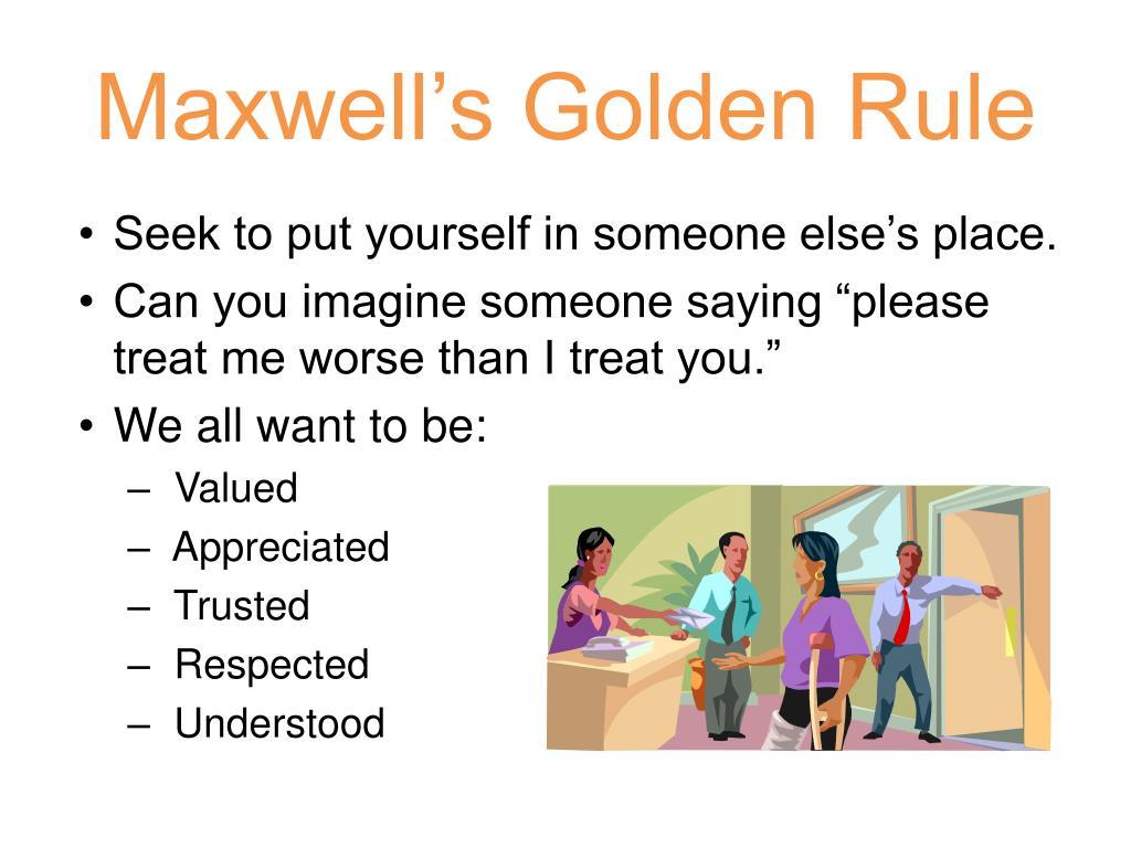 Maxwell's Golden Rule