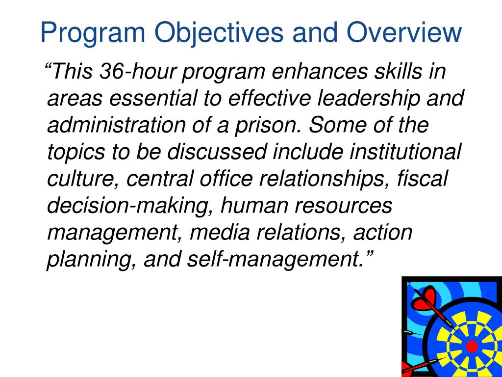 Program Objectives and Overview