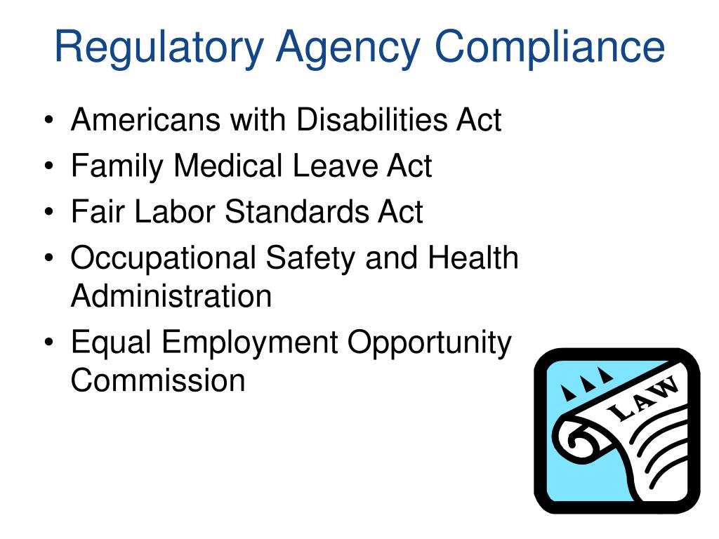 Regulatory Agency Compliance