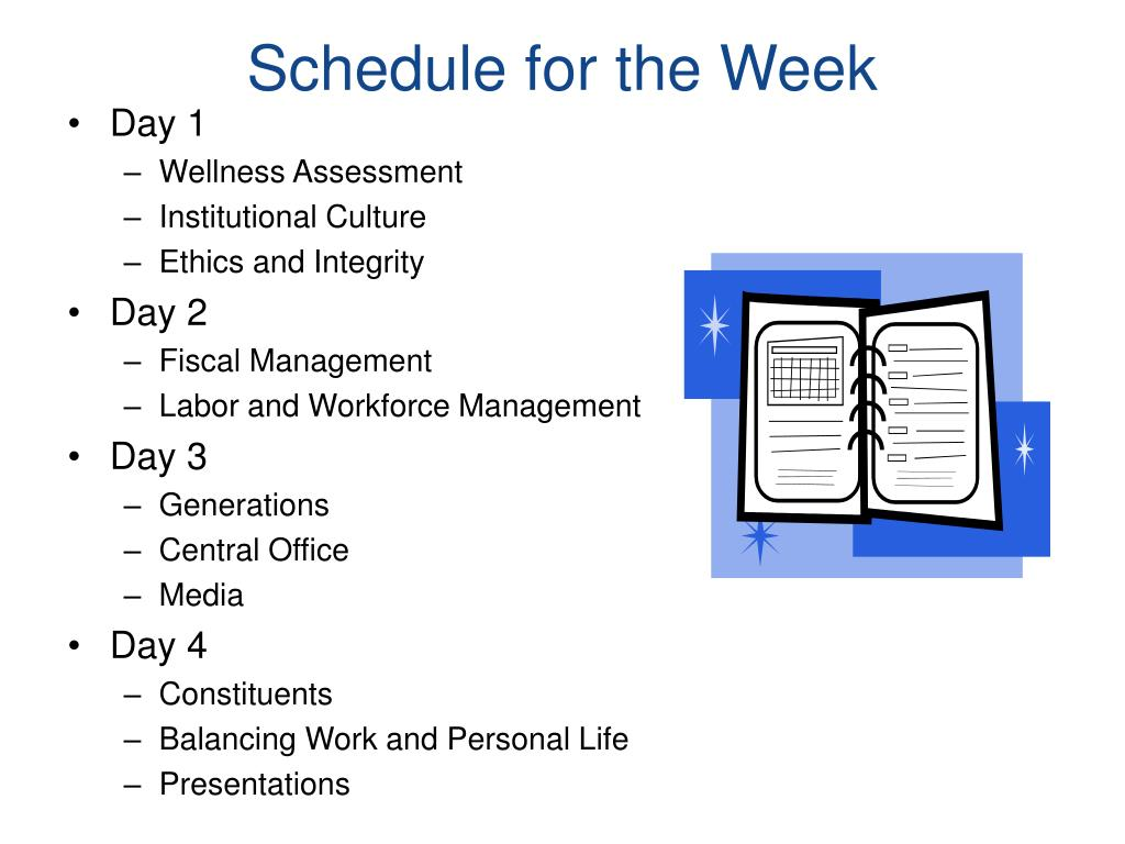 Schedule for the Week