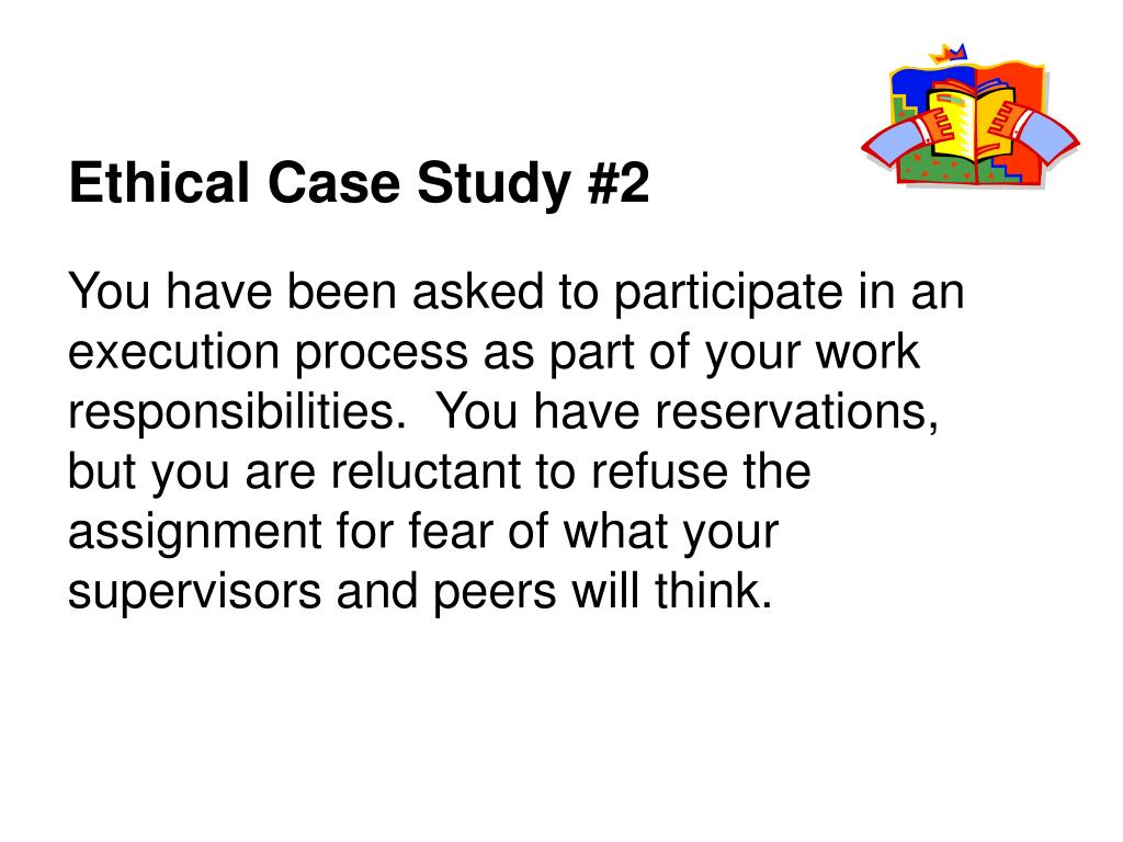 Ethical Case Study #2