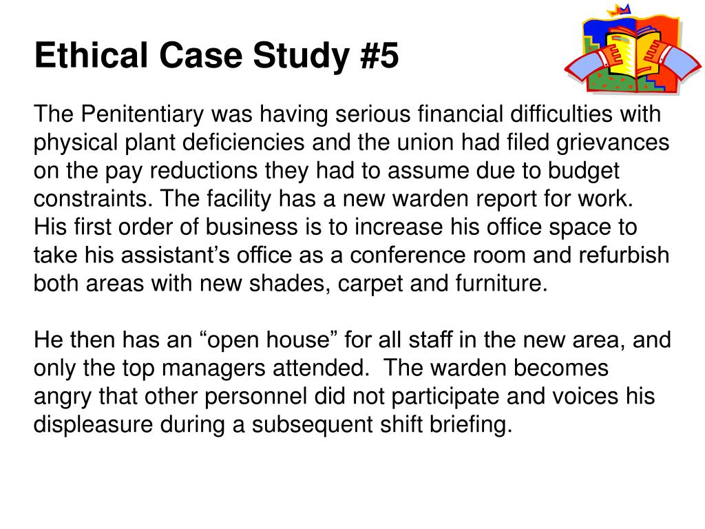 Ethical Case Study #5