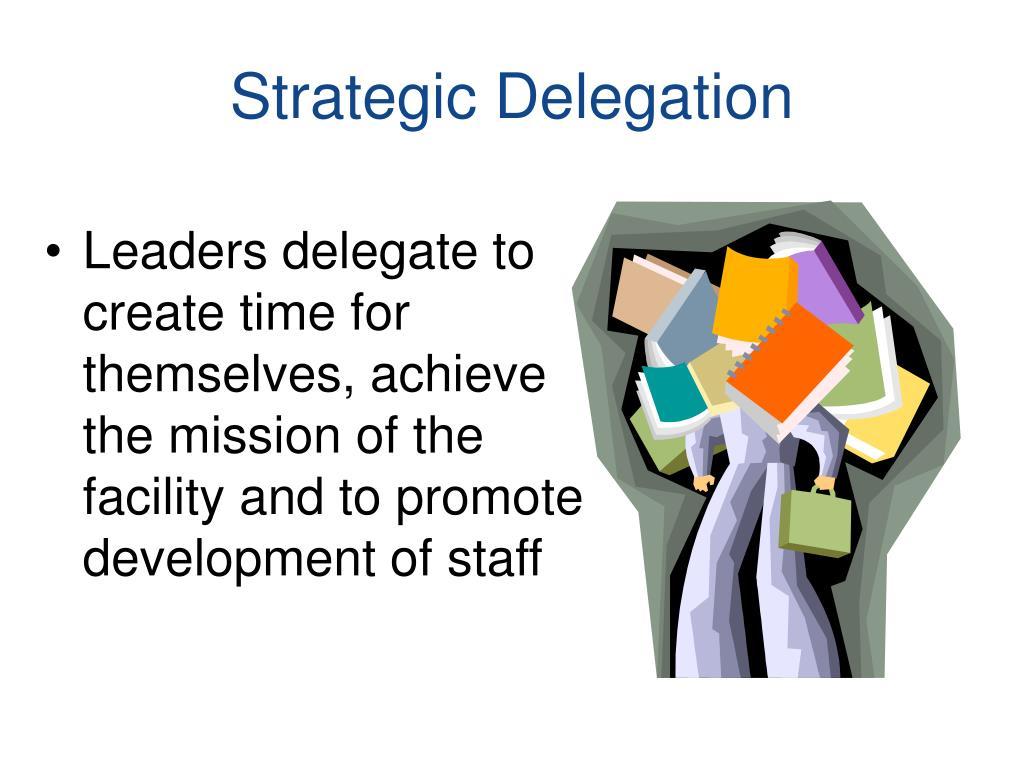 Strategic Delegation