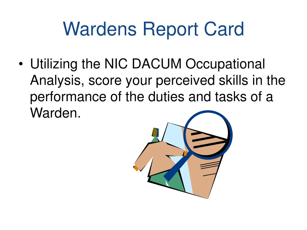 Wardens Report Card