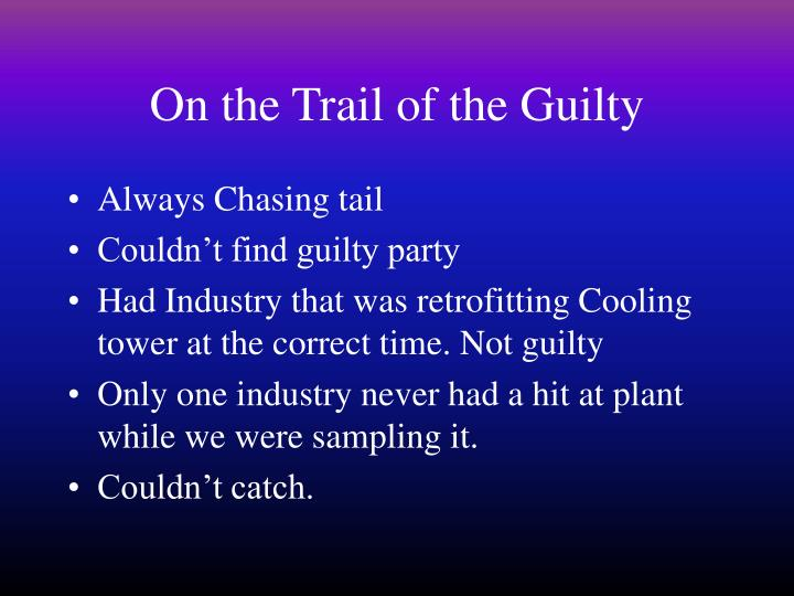 On the Trail of the Guilty