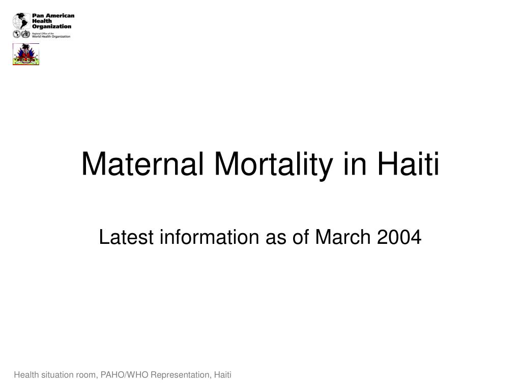 maternal mortality in haiti l.