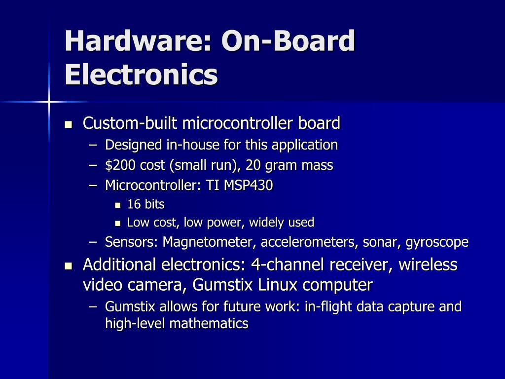 Hardware: On-Board Electronics