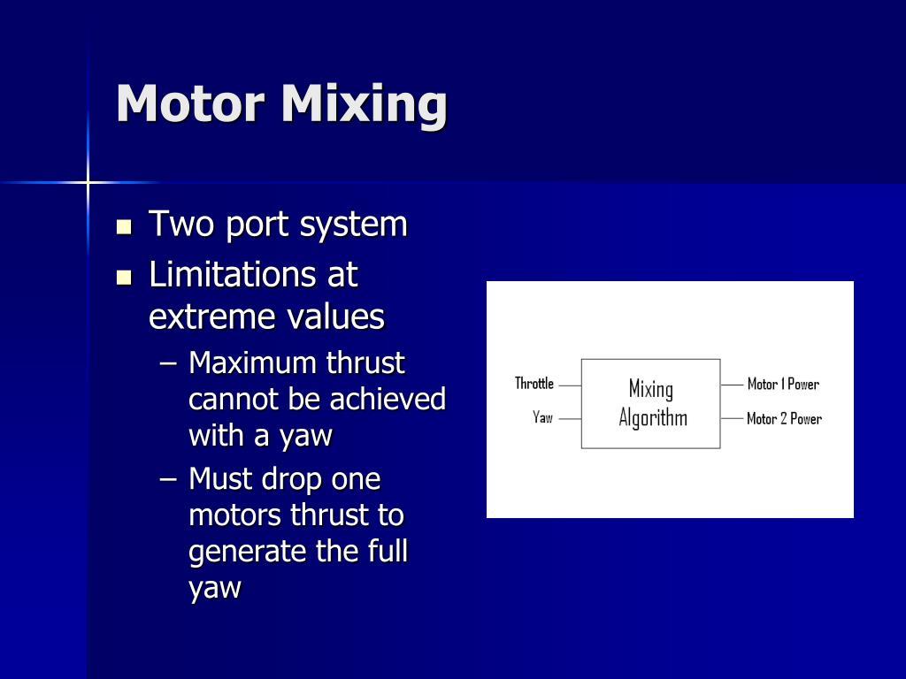 Motor Mixing
