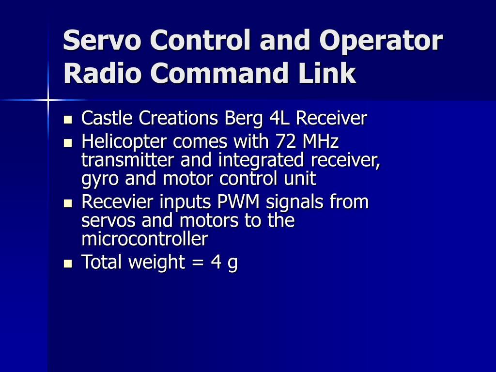 Servo Control and Operator Radio Command Link