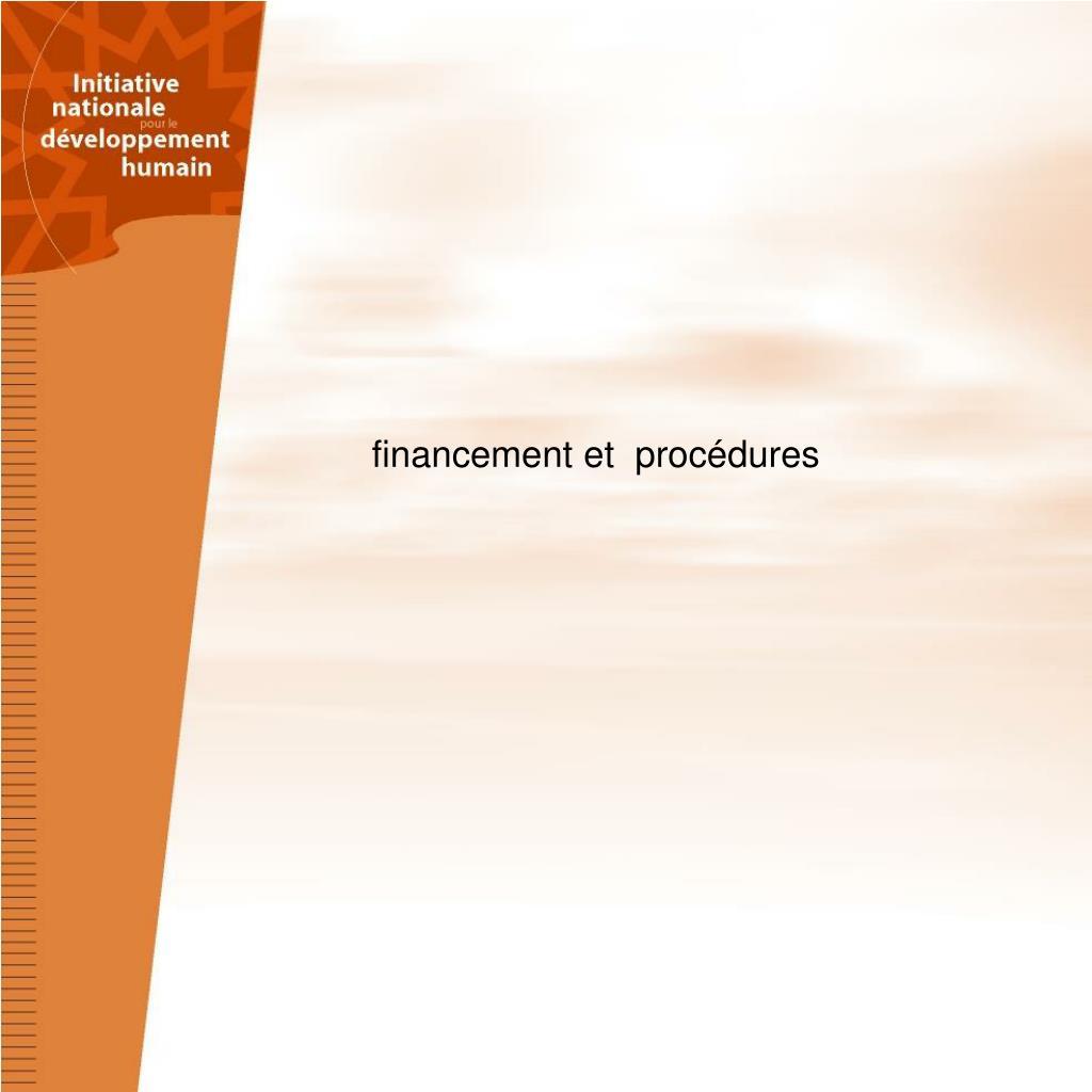 financement et  procédures