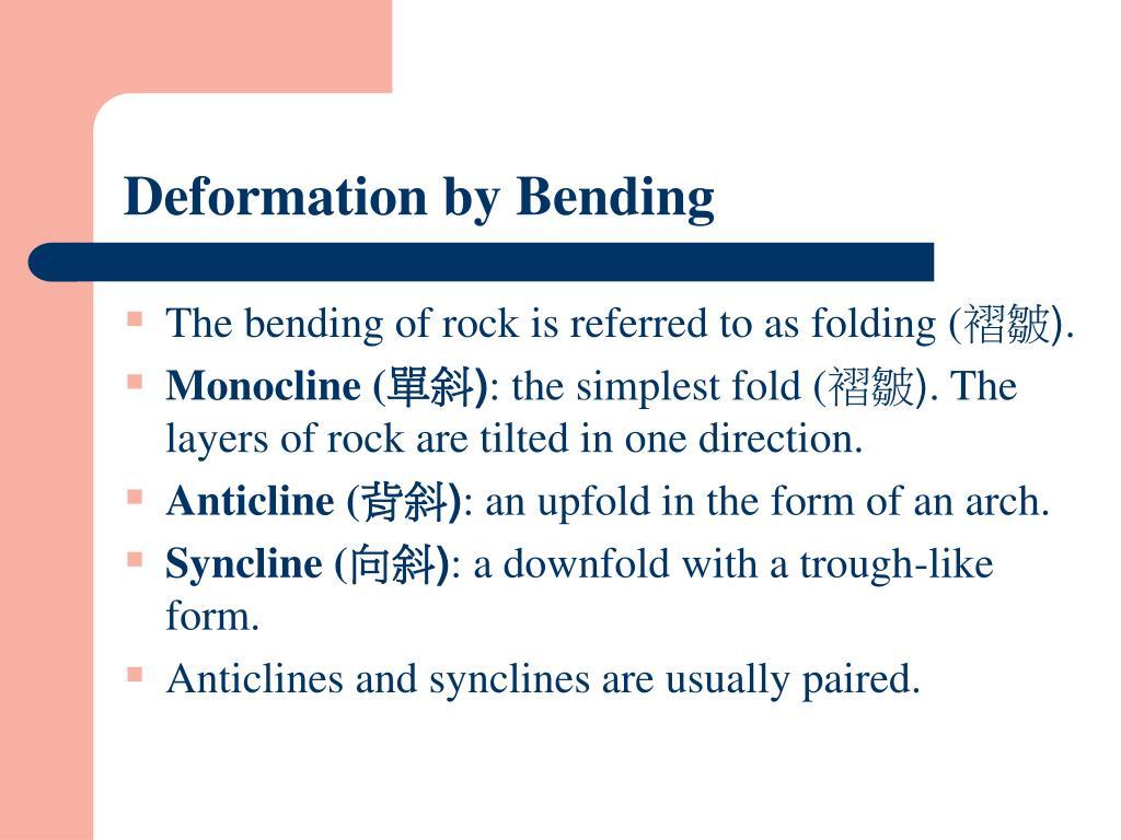 Deformation by Bending