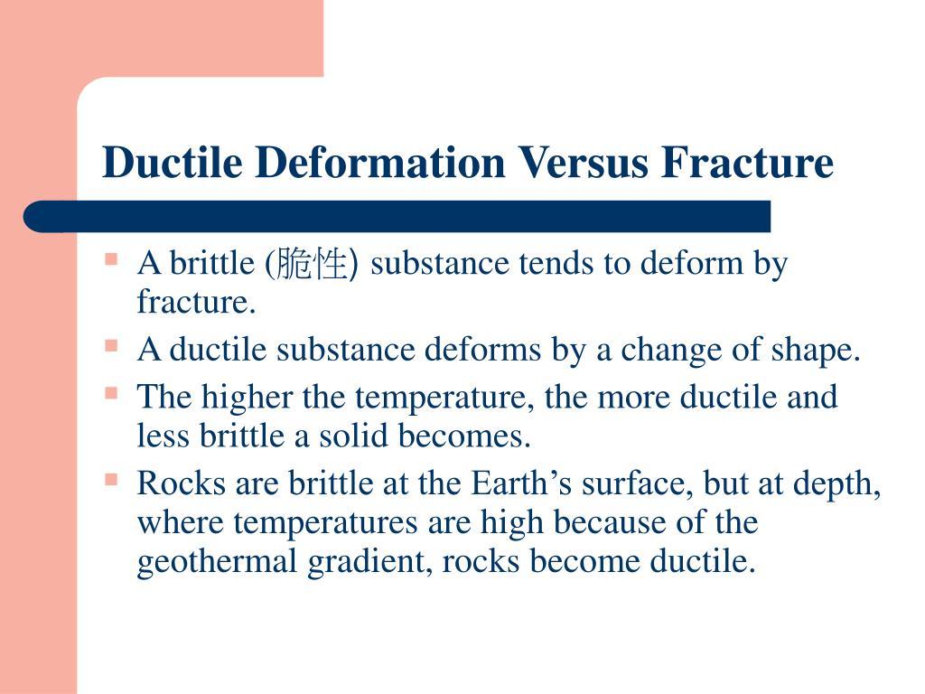Ductile Deformation Versus Fracture