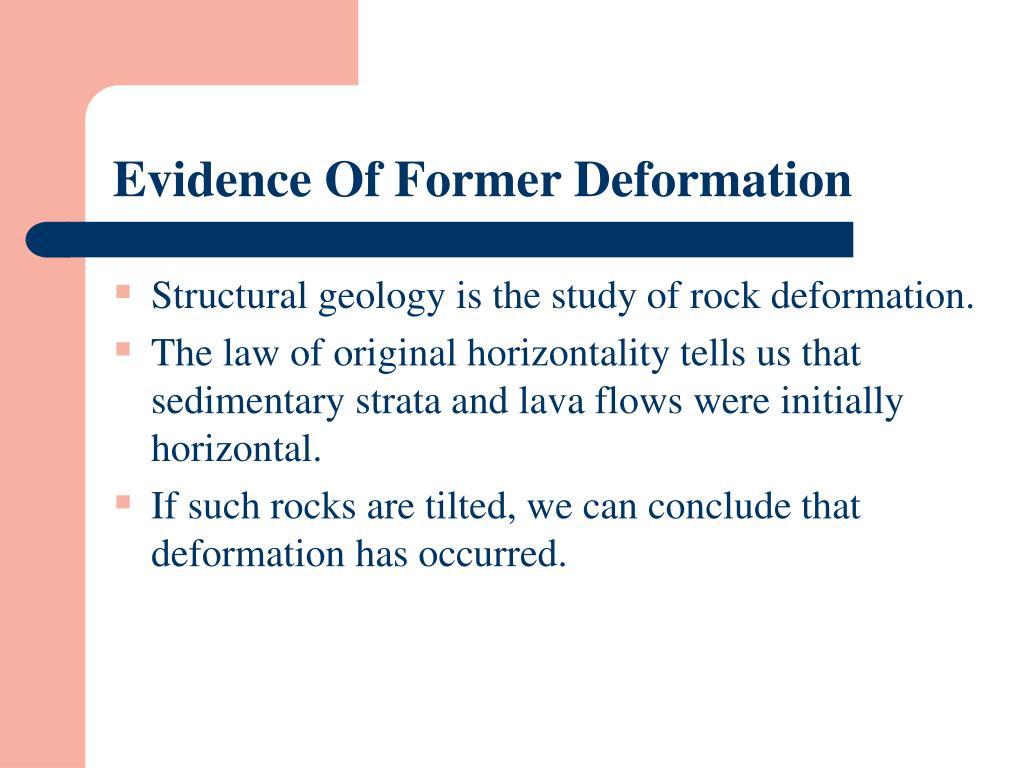 Evidence Of Former Deformation