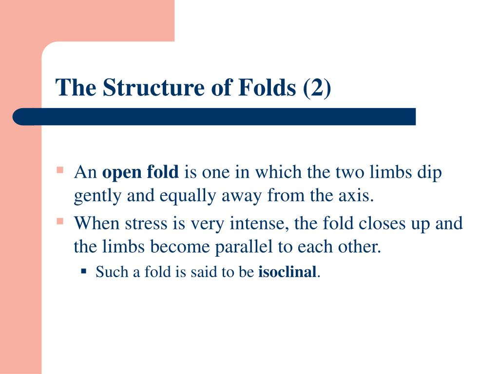 The Structure of Folds (2)
