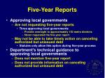 five year reports