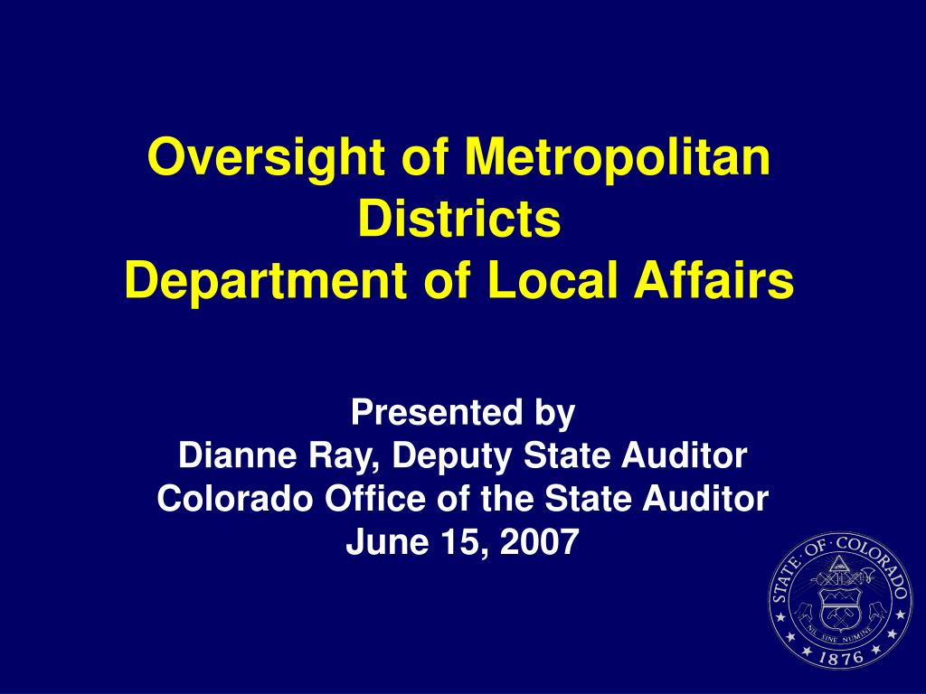 oversight of metropolitan districts department of local affairs