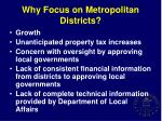 why focus on metropolitan districts