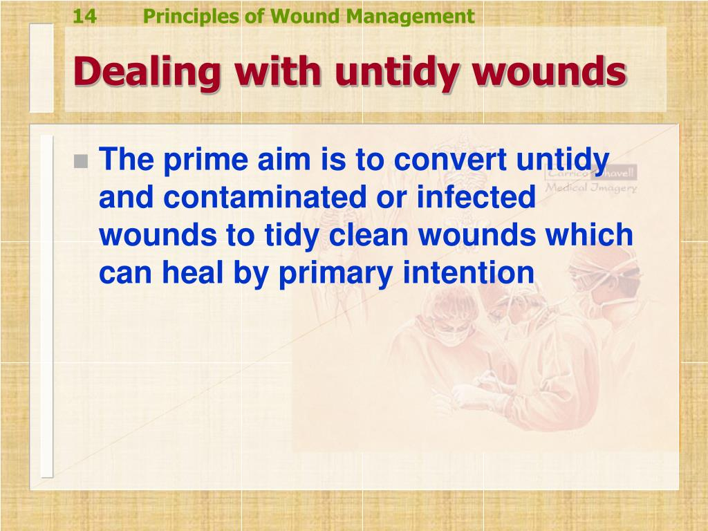 Dealing with untidy wounds